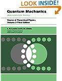 Quantum Mechanics, Third Edition: Non-Relativistic Theory (Volume 3)