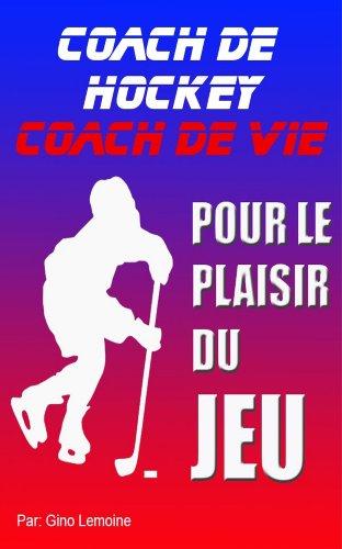 Couverture du livre Coach de hockey, Coach de vie