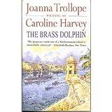 The Brass Dolphinby Caroline Harvey
