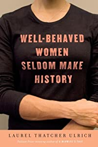 Cover of &quot;Well-Behaved Women Seldom Make ...