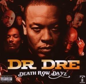 Dr. Dre - Death Row Dayz - Zortam Music