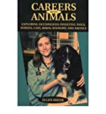 img - for [(Careers with Animals: Exploring Occupations Involving Dogs, Horses, Cats, Birds, Wildlife, And Exotics)] [Author: Ellen Shenk] published on (March, 2005) book / textbook / text book
