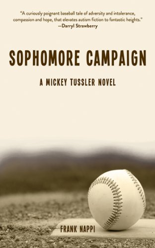 Sophomore Campaign: A Mickey Tussler Novel