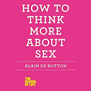How to Think More About Sex Hörbuch