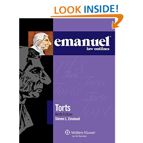 Emanuel Law Outlines: Torts, 9th Edition (Emanual Law Outlines) Steven L. Emanuel