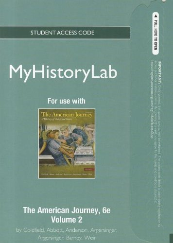 NEW MyHistoryLab - Standalone Access Card -- for The American Journey Volume 2 (6th Edition) (Myhistorylab (Access Codes