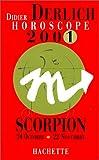 echange, troc Didier Derlich - Horoscope 2001. Scorpion