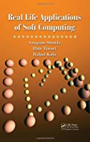 Real Life Applications of Soft Computing ebook download