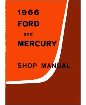 1966 Ford Galaxie Monterey Shop Service Repair Manual front-572123