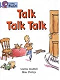 Talk Talk Talk: Band 04/Blue (Collins Big Cat) (0007185782) by Waddell, Martin