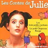 echange, troc Artistes Divers - Collection Tin'enfants : Les Contes de julie n°1 (les trois petits cochons - Le petit chaperon rouge)