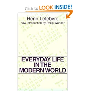 Everyday Life in the Modern World (Classics in Communication and Mass Culture)