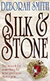 Silk and Stone (0340609559) by Deborah Smith