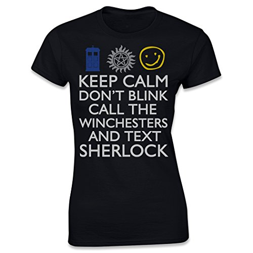 Keep Calm Don't Blink Call the Winchesters and Text Sherlock, Women's T-Shirt, Black, Medium