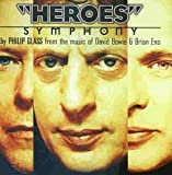 Heroes Symphony - Philip Glass, David Bowie, Brian Eno