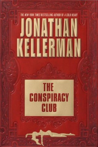 The Conspiracy Club, JONATHAN KELLERMAN