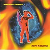 Devil Hopping ~ Inspiral Carpets