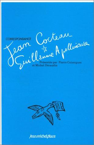 Correspondance Guillaume Apollinaire / Jean Cocteau