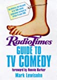 Mark Lewisohn Radio Times TV Comedy Guide