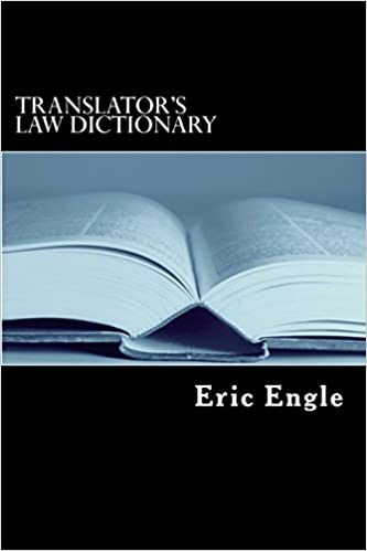 http://www.amazon.com/Translators-Law-Dictionary-English-Francais/dp/1477689915/ref=la_B00J9YYA4K_1_12?s=books&ie=UTF8&qid=1444644184&sr=1-12