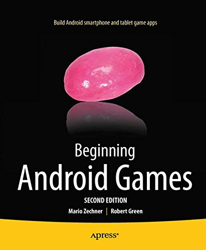 Beginning Android Games (Beginning Apress)