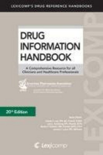 Drug Information Handbook: A Comprehensive Resource for...