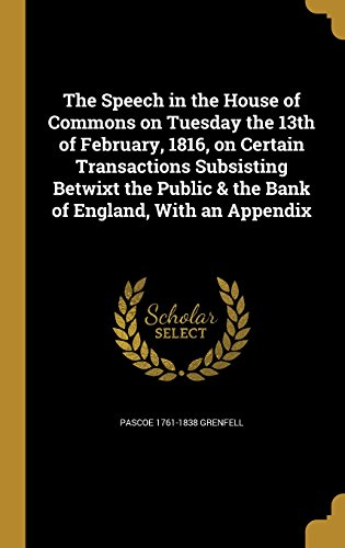 the-speech-in-the-house-of-commons-on-tuesday-the-13th-of-february-1816-on-certain-transactions-subs