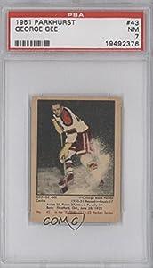 George Gee PSA GRADED 7 Chicago Blackhawks (Black Hawks) (Hockey Card) 1951-52 Parkhurst #43