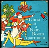 Ghost in a Four-Room Apartment (0689203543) by Raskin, Ellen