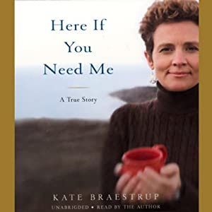Here If You Need Me | [Kate Braestrup]