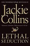 Lethal Seduction. Jackie Collins