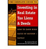 img - for The Complete Guide to Investing in Real Estate Tax Liens & Deeds: How to Earn High Rates of Return Safely [COMP GT INVESTING IN REAL] book / textbook / text book