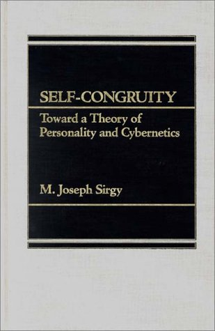 Self-Congruity: Toward a Theory of Personality and Cybernetics