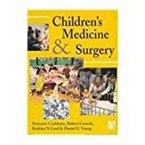Children's Medicine and Surgery (Hodder Arnold Publication) (0340551437) by Cockburn, Forrester