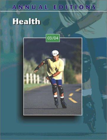 Annual Editions: Health 03/04