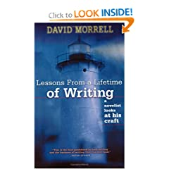 David Morrell, Lessons From a Lifetime of Writing
