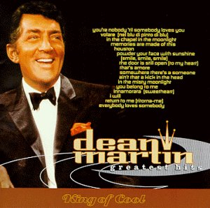 DEAN MARTIN - The King of the Cool - Zortam Music