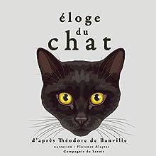 Éloge du chat | Livre audio Auteur(s) : Théodore de Banville Narrateur(s) : Florence Alayrac