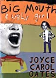 cover of Big Mouth & Ugly Girl