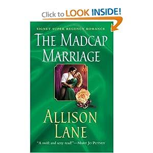 The Madcap Marriage (Signet Regency Romance) Allison Lane