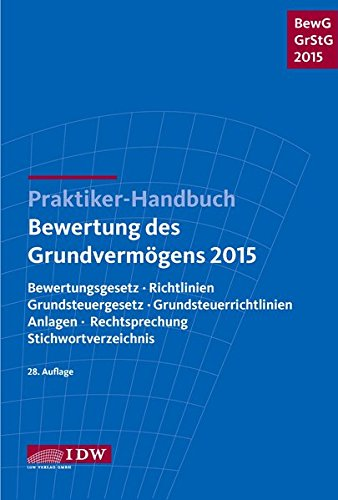 praktiker-handbuch-bewertung-des-grundvermogens-2015-bewertungsgesetz-richtlinien-grundsteuergesetz-