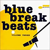 Blue Break Beats, Vol. 3