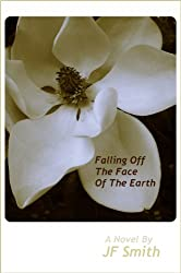Falling Off The Face Of The Earth (English Edition)