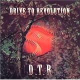 DRIVE TO REVOLUTION ベスト&ライブ