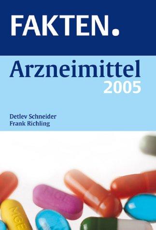 FAKTEN Arzneimittel 2005