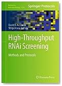 High-Throughput RNAi Screening: Methods and Protocols (Methods in Molecular Biology)