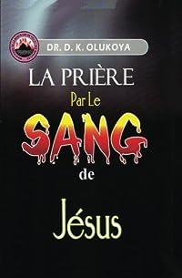 La Priere par le Sang de Jesus (French Edition) download ebook