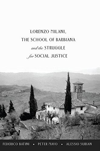 Lorenzo Milani, The School of Barbiana and the Struggle for Social Justice (Education and Struggle)