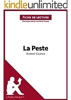 La Peste d'Albert Camus (Fiche de lecture): R�sum� complet et analyse d�taill�e de l'oeuvre