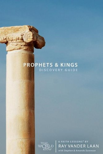 Prophets and Kings Discovery Guide: 6 Faith Lessons